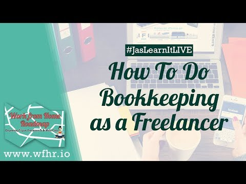 HOW TO DO BOOKKEEPING AS A FREELANCER (LIVE)   JASLEARNIT 016