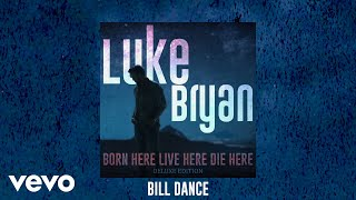 Luke Bryan Bill Dance
