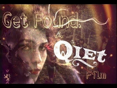 """Qiet- """"Get Found"""""""
