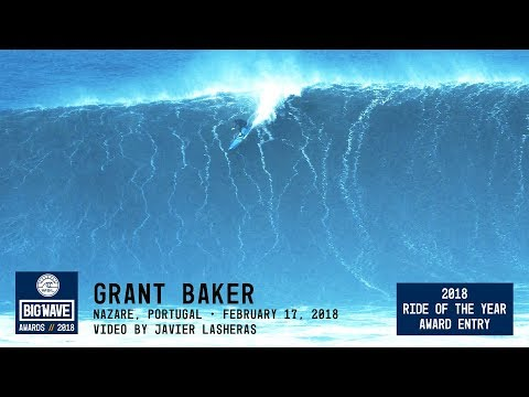 Grant Baker at Nazaré  - 2018 Ride of the Year Award Entry - WSL Big Wave Awards