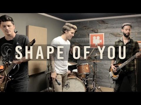 """Ed Sheeran - """"Shape Of You"""" (Cover by Our Last Night)"""