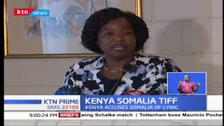 Kenya accuses Somalia of lying to the world