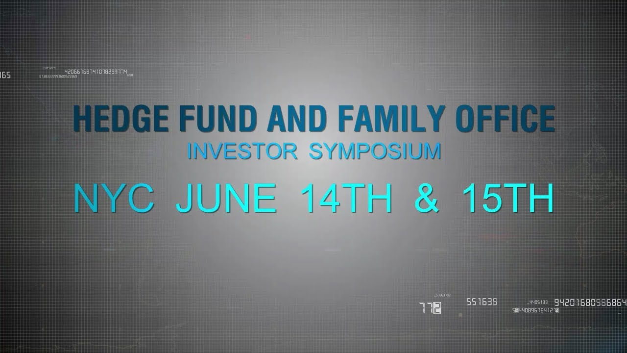 Hedge Fund & Family Office Investor Symposium | June 14-15 | NYC | Lotte New York Palace