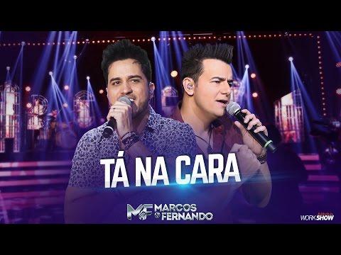 Tá Na Cara - Marcos e Fernando