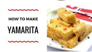 HOW TO MAKE YAMARITA – YAM RECIPE – ZEELICIOUS FOODS