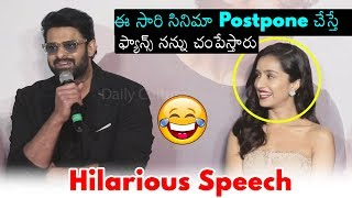 Prabhas Hilarious Speech About His Die Hard Fans   Shraddha Kapoor   Saaho   Daily Culture