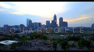 Charlotte, North Carolina | Drone Footage [4K]