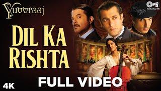 Dil Ka Rishta Full Video - Yuvvraaj | Katrina Kaif, Salman Khan | Sonu Nigam, Roop Kumar|A.R. Rahman