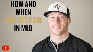 How And When You Get Paid in MLB?