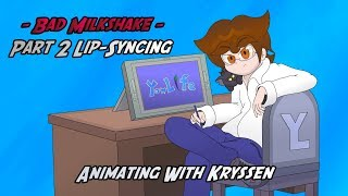 Bad Milkshake - Part 2 Lip-Syncing - Animating with Kryssen