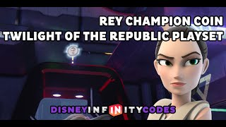 Rey Champion Coin Location - Twilight of the Republic Playset - Disney Infinity 3.0