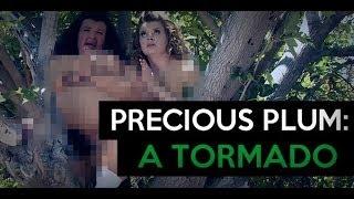 Precious Plum: A Tormado (Ep. 12)