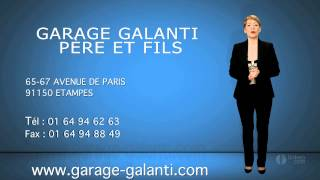preview picture of video 'GARAGE GALANTI PÈRE ET FILS : Réparation, entretien automobile ETAMPES (91)'