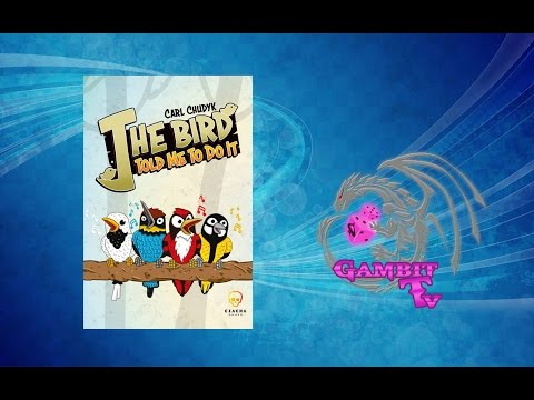 GambitTV - The Bird Told Me To Do It video review