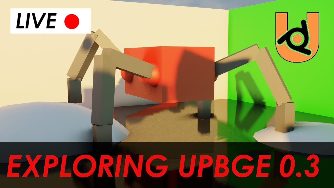 UPBGE 0.3 - Trying out a new Game Engine