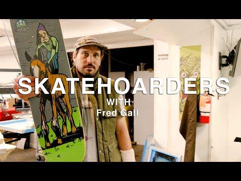 Digging Into Pro Skater Fred Gall's Skateboard Archive | SkateHoarders | Season 2 Ep 4