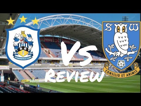 Huddersfield Town A F C  Vs Sheffield Wednesday F C  Review 2019 2020