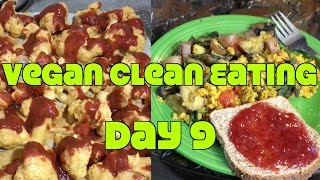 Vegan Clean Eating Challenge Day 9: No Junk Food, Oil Free