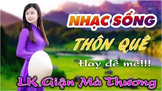 nhac-song-thon-que-remix-lk-gian-ma-thuong-nhung-giong-ca-de-doi-moi-noi-nghe-la-nghien