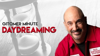 Gitomer Minute: Daydreaming