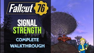 Fallout 76 - Signal Strength Quest - Complete Walkthrough