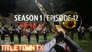 Titletown, TX, Season 1 Episode 12: The Sound of Aledo
