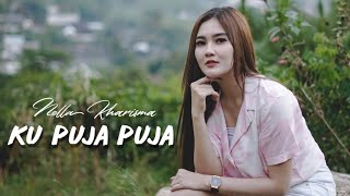Chord (Kunci) Gitar dan Lirik Lagu 'Ku Puja-Puja' - Nella Kharisma