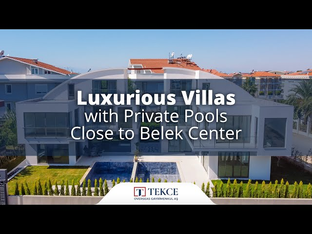 Luxurious Villas with Private Pools Close to Belek Center