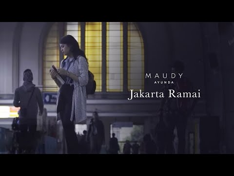 Maudy Ayunda - Jakarta Ramai | Official Video Clip - Trinity Optima Production