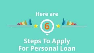 6 Steps To Apply For A Personal Loan