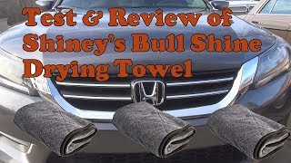 Test and Review of Shineys Bull Shine drying towel