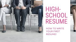 High School Resume: How To Write Your First Resume (Plus Template)