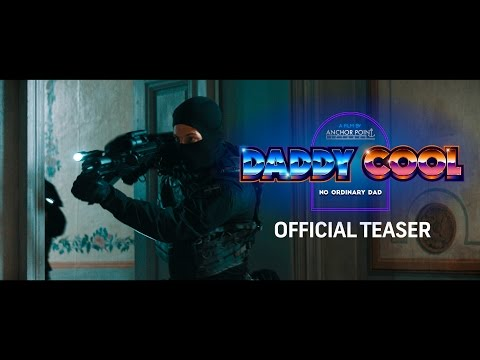 Daddy Cool (2017) Teaser