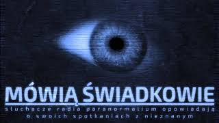 Mówią Świadkowie – Odc. 14: Ochronna siła, moc intencji, magiczna moc siódemki i prawo przyciągania