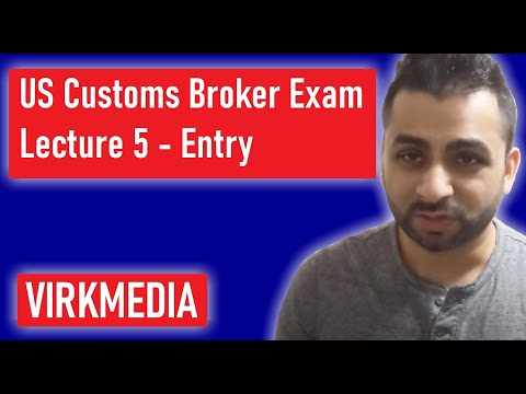 US Customs Broker Exam - Lecture 5 - Entry - YouTube