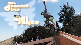 Raw Run with Will Royce | 2014 Downhill Disco | MuirSkate Longboard Shop