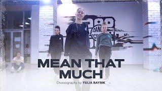 Rudimental & Preditah   Mean That Much | Choreography By Yulia Baybik