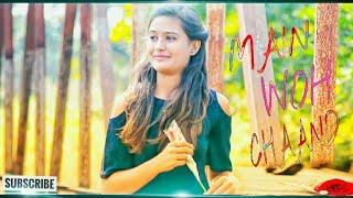 Main Woh Chaand Female Cover Teraa Surroor D