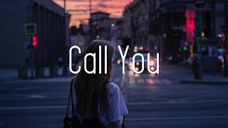 Cash Cash - Call You (Lyrics) ft. Nasri of MAGIC!