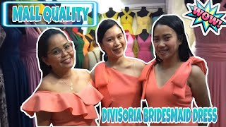 DIVISORIA BRIDESMAID DRESS!! TRENDY MALL QUALITY!