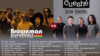 Best Songs Of Brownman Revival, Cueshe Playlist  Nonstop OPM Tgagalog Love Songs 2019
