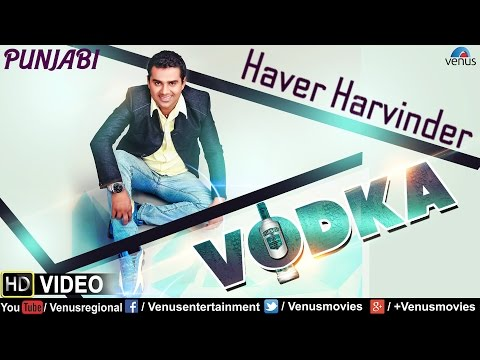 Vodka  Haver Harvinder