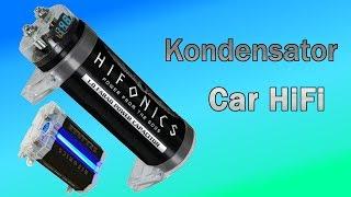 Car HiFi - Kondensator - Funktion und Beratung