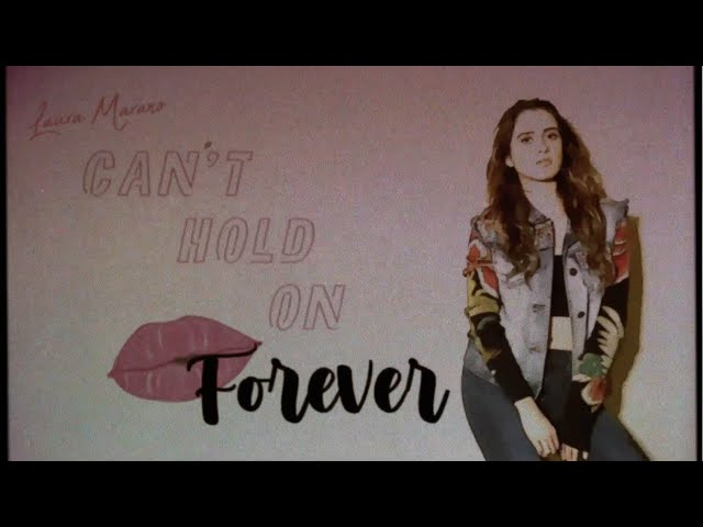 Laura Marano - Can't Hold On Forever (Lyric Video)