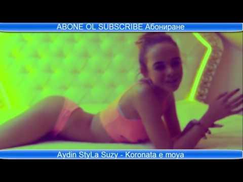 Aydin StyLa Ft Suzanitta - Koronata e moya (Official video) 2017