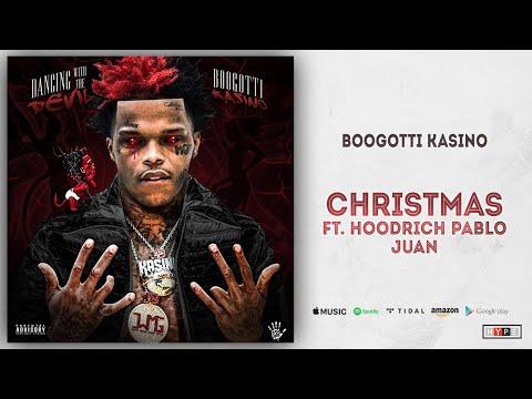 BooGotti Kasino - Christmas Ft. Hoodrich Pablo Juan (Dancing With The Devil)