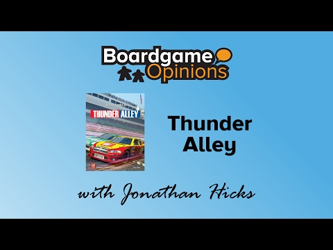 Boardgame Opinions: Thunder Alley