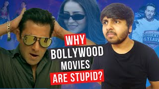 Why Bollywood Movies Are Stupid? | Student Of The Year 2, Race 3, Dhadak
