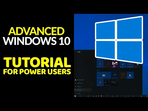 Advanced Windows 10 Tutorial For Power Users