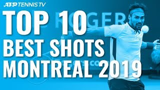 Top 10 Best Shots & Rallies: Montreal 2019!